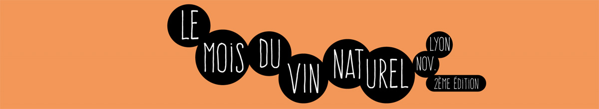 Le mois du Vin Naturel - Lyon